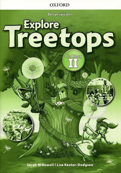 Explore Treetops 2 dla klasy II Materiały ćwiczeniowe