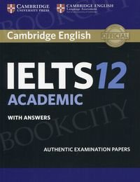 Cambridge IELTS 12 Academic (2017) Student's Book with answers