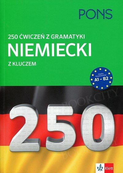 250 ćwiczeń z Gramatyki Niemiecki z kluczem