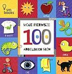 Moje pierwsze 100 angielskich słów