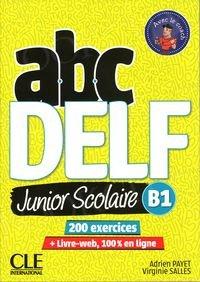 ABC DELF junior scolaire B1 Książka + DVD + zawartość online