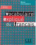 Vocabulaire explique du francais intermediare