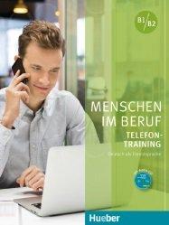 Menschen im Beruf. Telefontraining B1-B2 podręcznik