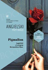 Pigmalion. Angielski z Georgem Bernardem Shaw.