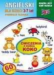 Angielski dla dzieci. Pierwsze słówka 3-7 lat Ćwiczenia z kurką Koko