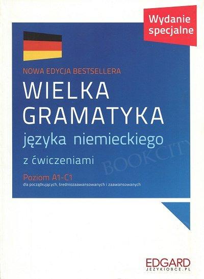 Wielka gramatyka języka niemieckiego z ćwiczeniami. Wydanie specjalne
