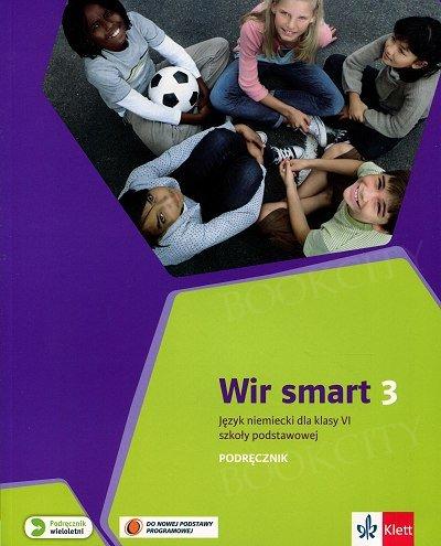 Wir Smart 3 - klasa 6 podręcznik