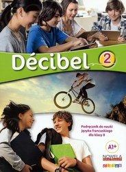 Decibel 2 klasa 8 podręcznik