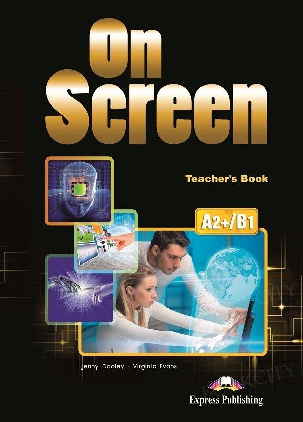 On Screen Pre-Intermediate A2+/B1 książka nauczyciela