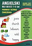 Angielski dla dzieci 7-9 lat. Pierwsze słówka. Ćwiczenia