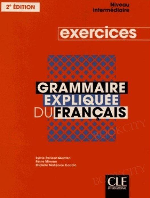 Grammaire expliquée du français Niveau intermédiaire Ćwiczenia