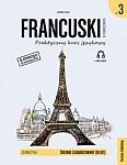 Francuski w tłumaczeniach. Gramatyka 3 Książka + mp3 online