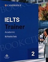 IELTS Trainer 2 Academic Six Practice Tests with Answers and Downloadable Audio
