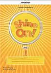 Shine On! klasa 1 Teacher's Power Pack and Classroom Presentation Tool