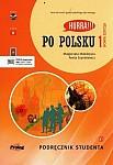 Hurra! Po Polsku 1 (nowa edycja) Podręcznik + CD mp3 + filmy w aplikacji