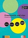 Grammatik mal vier. Übungsgrammatik Deutsch als Fremdsprache A1-B1. Buch + Audio