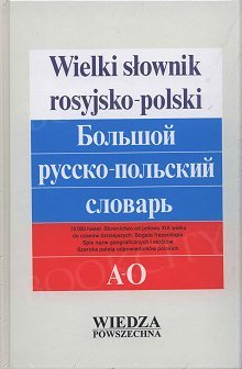 Wielki słownik rosyjsko-polski T. 1, 2