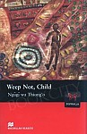 Weep Not Child Book