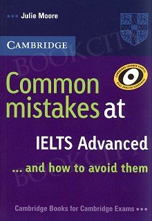 Common Mistakes at IELTS . . . and how to avoid them Advanced Paperback