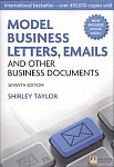 Model Business Letters, E-Mails and Other Business Documents 7Ed