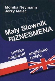 Mały słownik biznesmena. Pocket Business Dictionary polsko-angielski i angielsko-polski