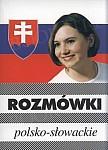 Rozmówki polsko - słowackie