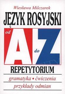 Język rosyjski od A do Z - Repetytorium z gramatyki