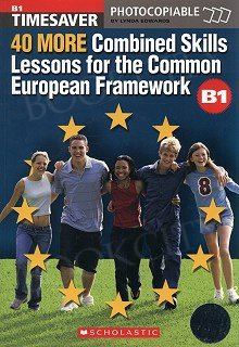 40 More Combined Skills Lessons for the CEF + audio CD