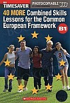 40 More Combined Skills Lessons for the CEF (+ audio CD)