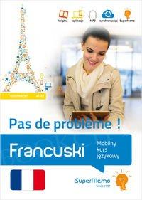 Francuski Pas de probleme ! Mobilny kurs językowy - poziom podstawowy A1-A2 Książka + kod dostępu