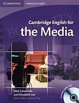Cambridge English for the Media Student's Book with Audio CDs
