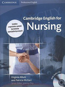 Cambridge English for Nursing Intermediate Student's Book with Audio CDs