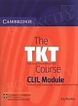 The TKT Course, CLIL Module