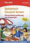 Wortschatzerweiterung und Grammatik. Lernstufe 2 - Spielerisch Deutsch lernen