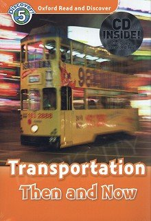 Transportation Then&Now Book with Audio CD