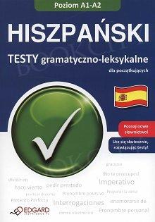 Hiszpański. Testy gramatyczno-leksykalne dla początkujących