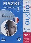 Fiszki Francuskie Audio. Słownictwo Słownictwo 1 - płyta CD