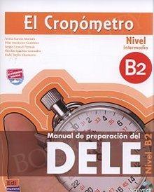 El Cronometro: Manuales De Preparacion Dele  B2 podręcznik+CD