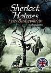 Sherlock Holmes i pies Baskervilleów... z angielskim
