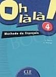 Oh la la! 4 podręcznik