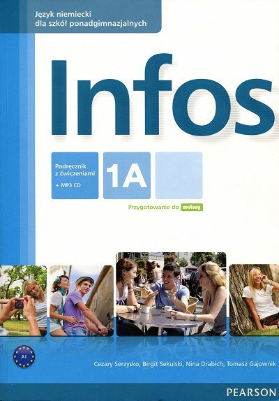 Infos 1A Podręcznik z ćwiczeniami + CD MP3