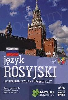 Język rosyjski. Matura 2014. Poziom podstawowy i rozszerzony Podręcznik + CD MP3