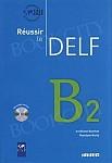 Reussir le DELF B2 Podręcznik + CD