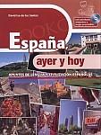 Espana, ayer y hoy ksiązka z ćwiczeniami + CD