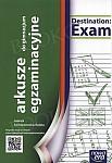 Destination Exam. Język angielski - arkusze egzaminacyjne do gimnazjum (2013)