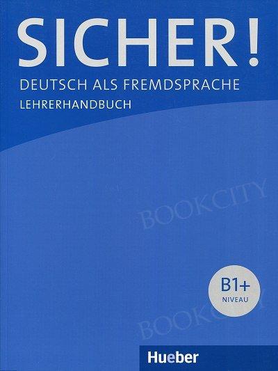 Sicher! B1+ Książka nauczyciela