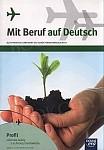 Mit Beruf auf Deutsch. Profil rolniczo-leśny z ochroną środowiska. Podręcznik