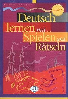 Deutsch lernen mit... Spielen und Ratseln 3