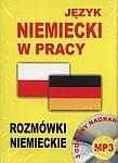 Język niemiecki w pracy Rozmówki niemieckie Książka + CD MP3