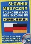Słownik medyczny polsko-niemiecki niemiecko-polski Książka + definicje haseł + CD (słownik elektroniczny)